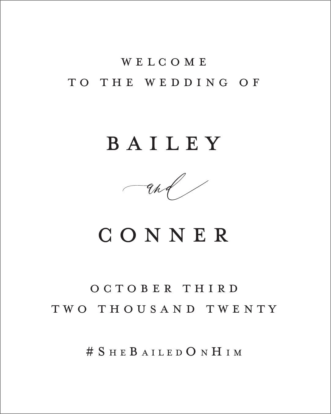 Elegant Wedding Welcome Sign | The Bailey