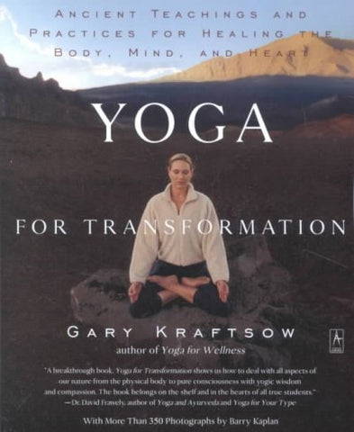 Yoga for Transformation: Ancient Teachings and Practices for Healing the Body, Mind, and Heart