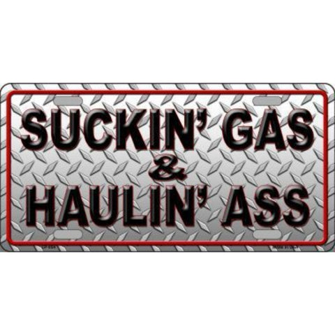 Smart Blonde Suckin' Gas and Haulin' Ass Novelty Vanity Metal License Plate Tag Sign