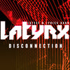 DIGITAL: Latyrx - The Disconnection EP