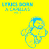 DIGITAL: Lyrics Born Acapellas Vol. 1