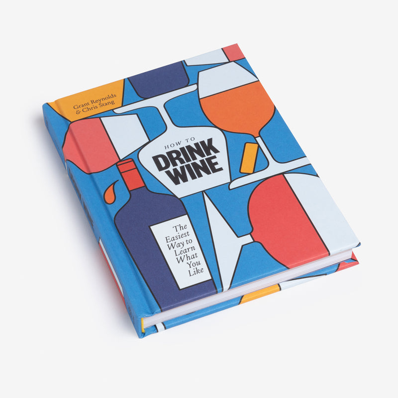 THE BOOK: How to Drink Wine from How To Drink - Parcelle Wine