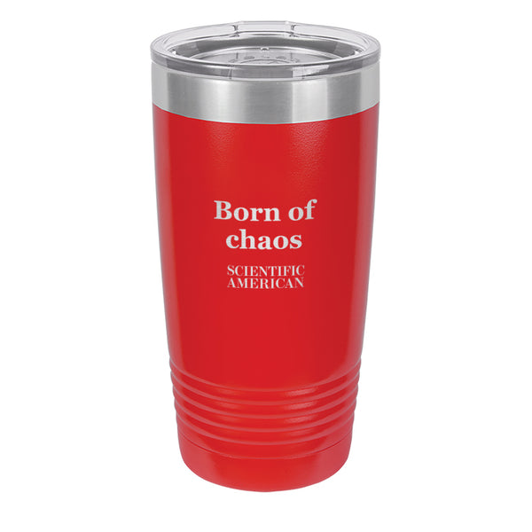 Born Of Chaos Headline Laser Etched Tumbler