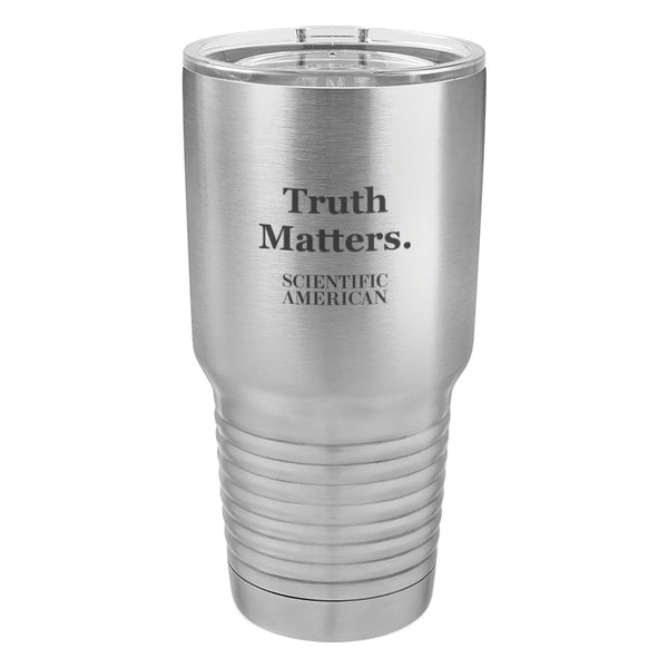 Truth Matters Laser Etched Tumbler