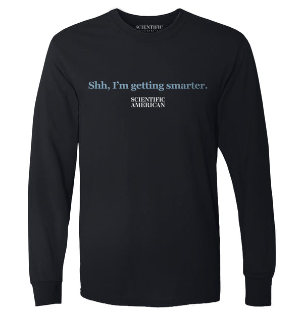 Shh I'm Getting Smarter Headline Apparel
