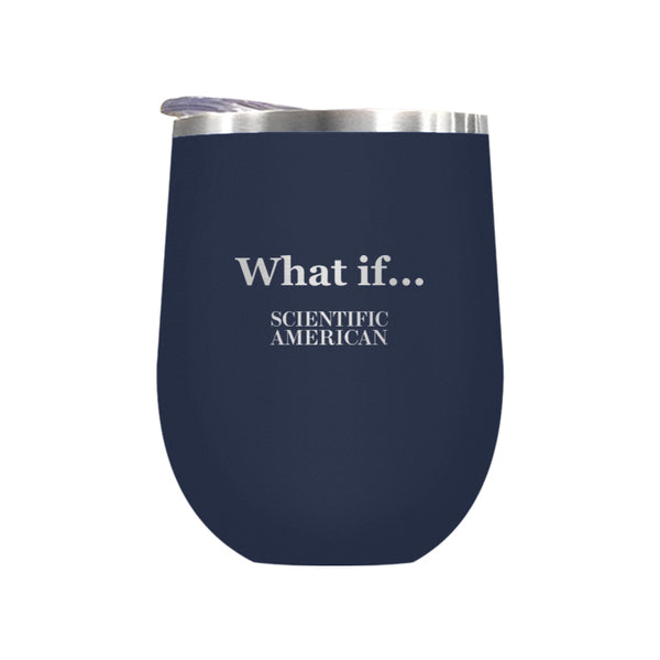 What if Headline Laser Etched Tumbler