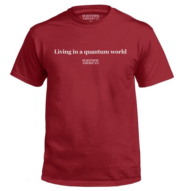 Living In A Quantum World Headline Apparel