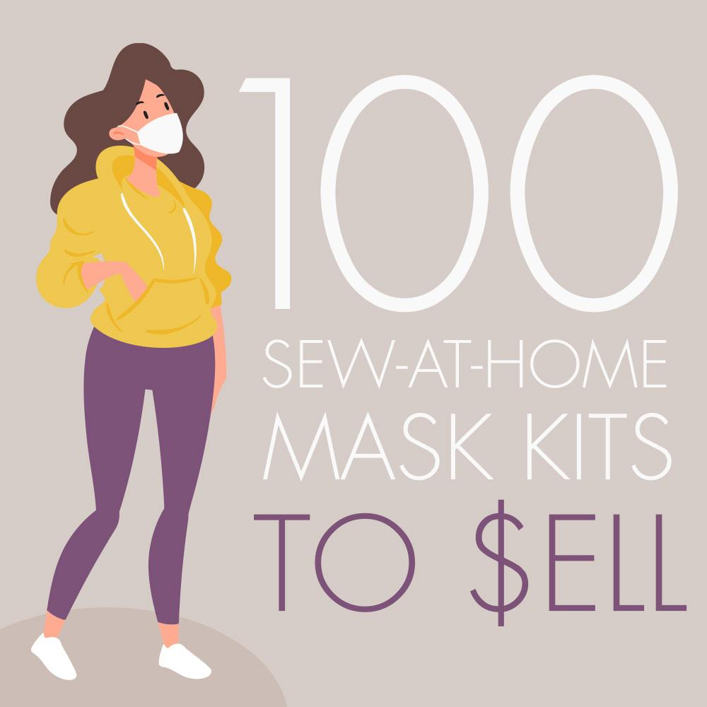 Sew 100 Masks to Sell