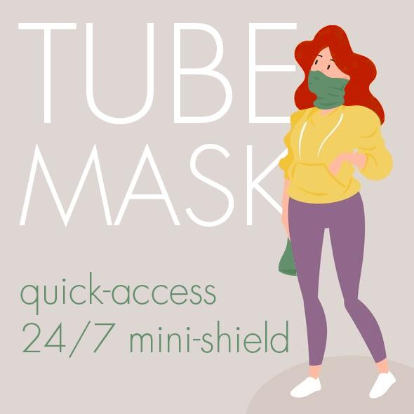 Quick Tube Mask