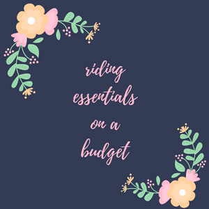 Riding Essentials On A Budget