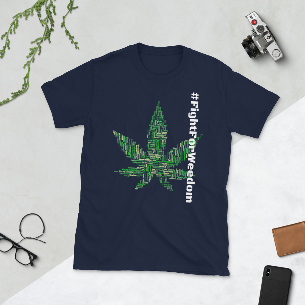 #FightForWeedom Tee - SmokeStash