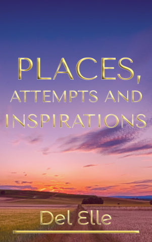 Places, Attempts and Inspirations