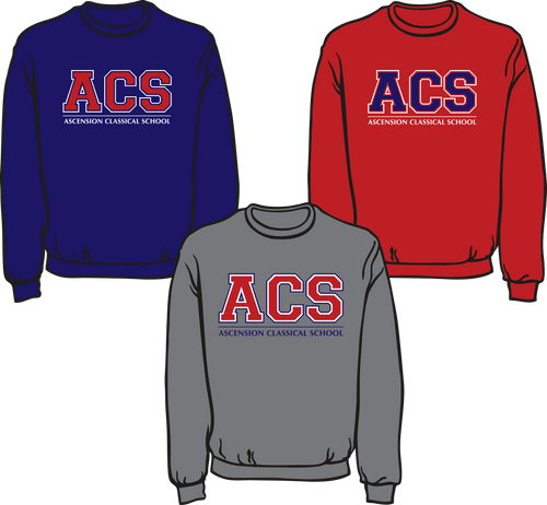ASCENSION CLASSICAL SCHOOL **SWEATSHIRTS**  **Last day to order is July 26th  Please put students grade in place of teacher name.