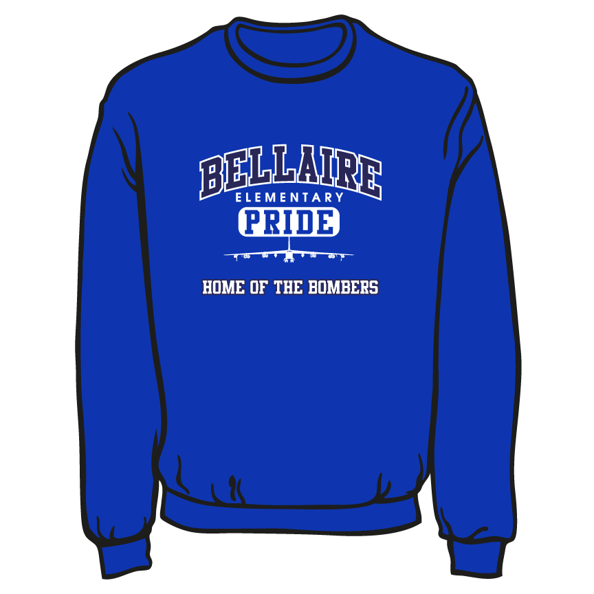 BELLAIRE ELEMENTARY SPIRIT WEAR: SWEATSHIRT  PLEASE MAKE SURE YOU PUT STUDENTS GRADE IN PLACE OF TEACHER.  ORDER CAN BE PICKED UP AUGUST 4TH AT THE SCHOOL