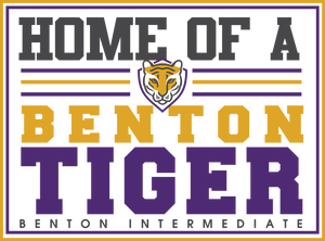 BENTON INTERMEDIATE SCHOOL YARD SIGN......** PLEASE PUT STUDENTS GRADE IN PLACE OF THE HOMEROOM TEACHER **ORDERS TAKEN THROUGH JULY 24TH.  PICK UP DATE AND TIME TO BE ANNOUNCED THROUGH THE SCHOOL