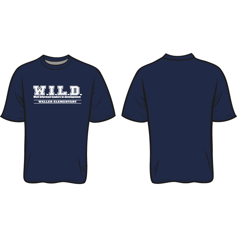 WALLER ELEMENTARY SPIRIT TEE: WILD  *AVAILABLE TO ORDER NOVEMBER 4-NOVEMBER 27* ALL ORDERS WILL BE SHIPPED TO THE SCHOOL THE FIRST WEEK OF DECEMBER!!