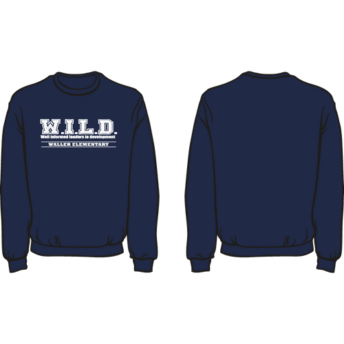 WALLER ELEMENTARY SPIRIT SWEATSHIRT: WILD  *AVAILABLE TO ORDER OCTOBER 16-OCTOBER 31* ALL ORDERS WILL BE SHIPPED TO SCHOOL!!