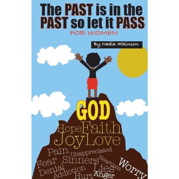 The Past is in the Past so Let is Pass: For Women - DIGITAL 1st edition