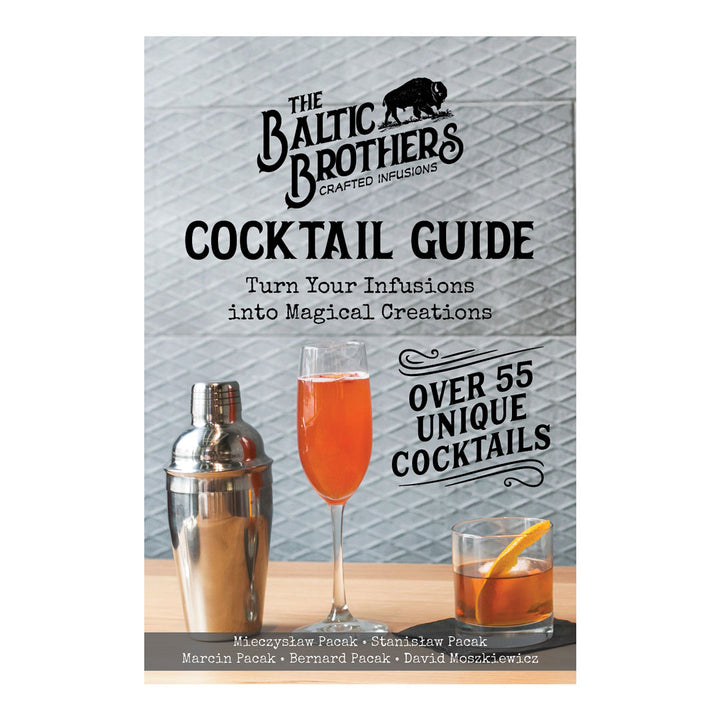 E-BOOK: Cocktail Guide: Turn Your Infusions into Magical Creations