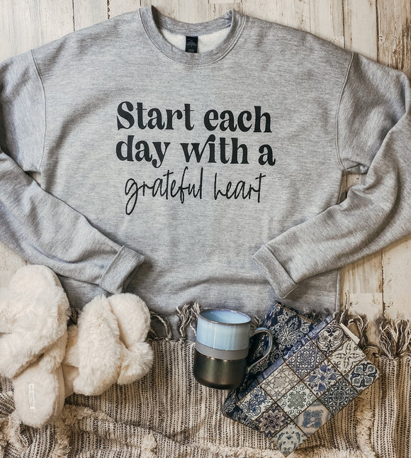 Start Each Day With A Grateful Heart (Athletic Grey Sweatshirt)