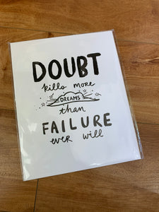 Doubt Kills More Dreams Art Print - Terra Cottage