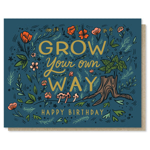 Grow Your Own Way - Happy Birthday Card - Terra Cottage