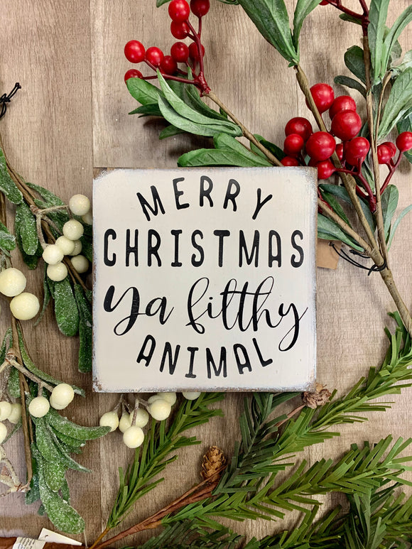 Merry Christmas Filthy Animal Sign