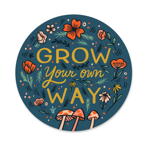 Grow Your Own Way Sticker - Terra Cottage