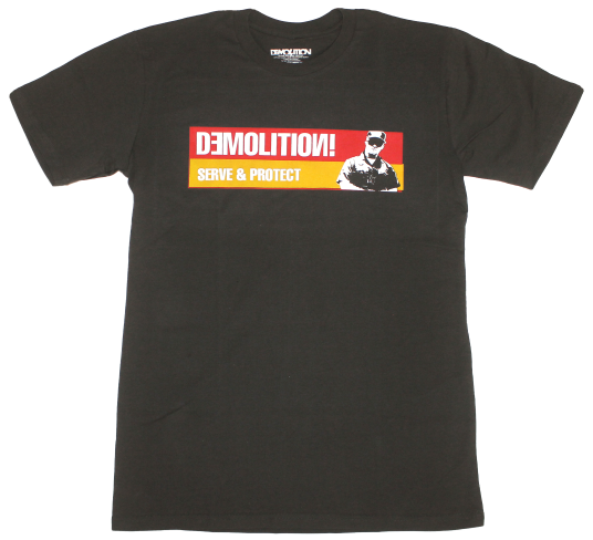 Demolition Serve & Protect T-Shirt