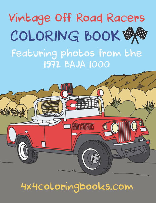 cover page for off-road racing coloring book featuring photos from baja 1000 and baja 500 race