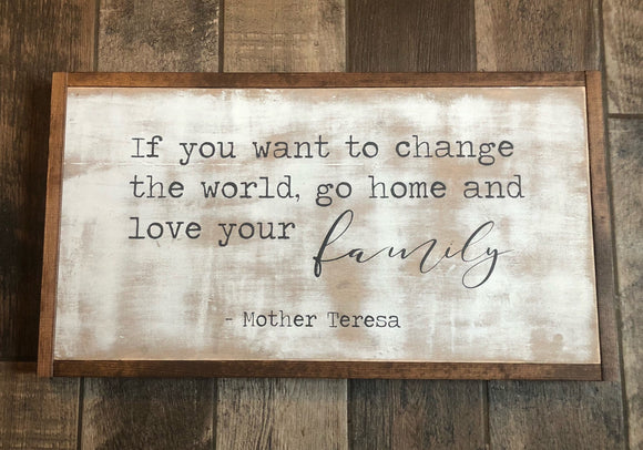 If you want to change your family :: mother theresa