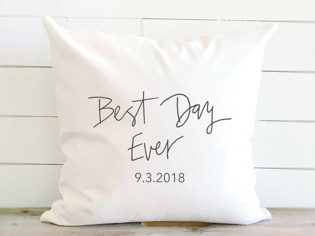 Best Day Ever Modern Calligraphy Pillow with Wedding Date