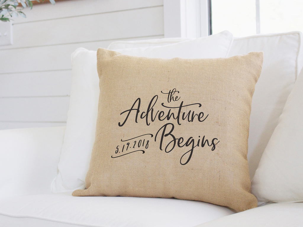 The Adventure Begins Wedding Burlap Pillow with Established Date