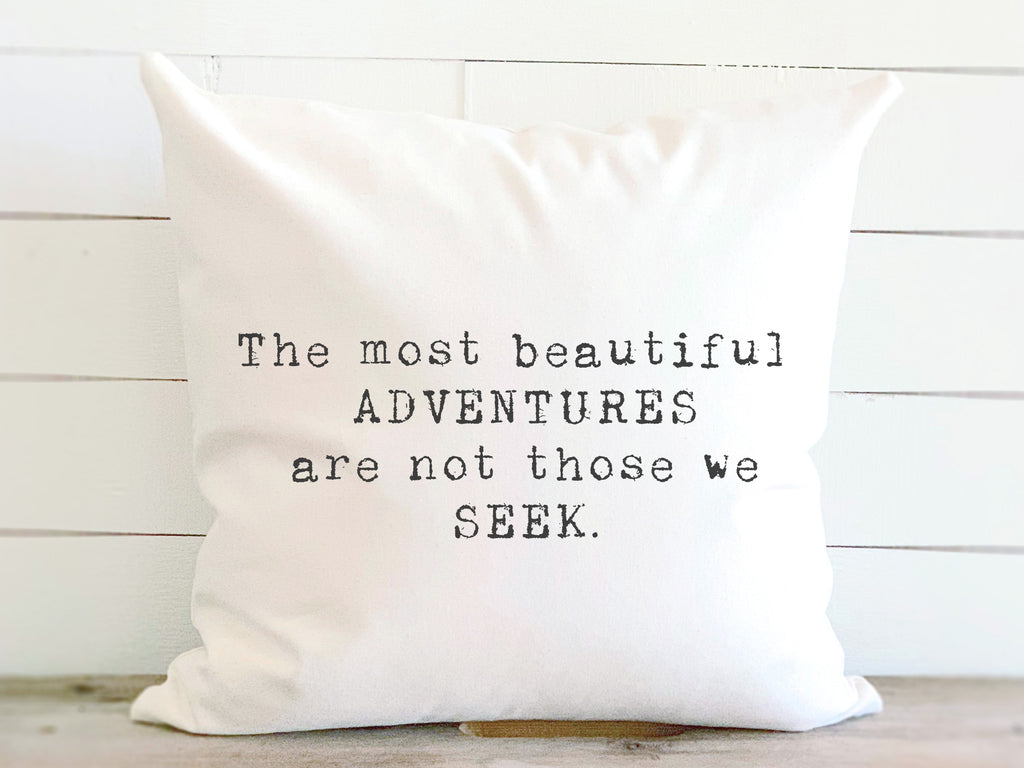 Beautiful Adventures Quote Pillow