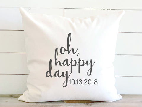 Oh Happy Day Canvas Pillow With Wedding Date