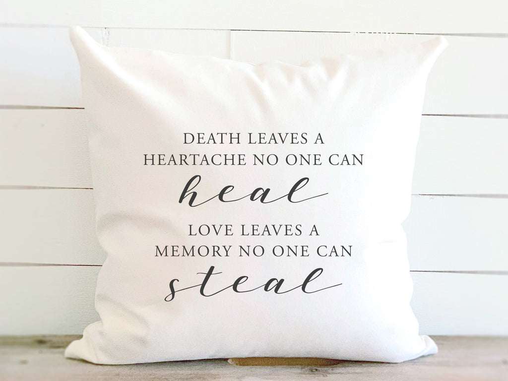 Death Leaves A Heartache No One Can Heal Canvas Quote Pillow