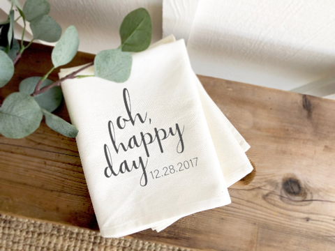 Oh Happy Day Tea Towel with Wedding Date