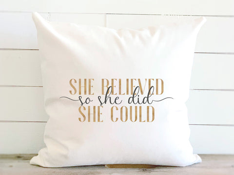 She Believed She Could Gold Lettering Pillow
