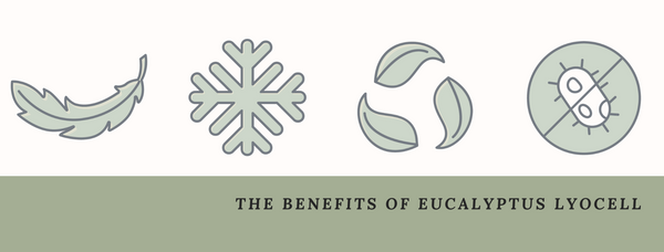 The Benefits of Eucalyptus Lyocell Bedding