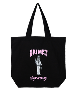GRIMEY 'STAY AWAY' TOTE BAG