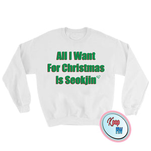 BTS All I want for Christmas is Seokjin // BTS Kpop Crewneck Sweatshirt/Christmas Gift/Black Friday/ christmas gift - Kpop FTW
