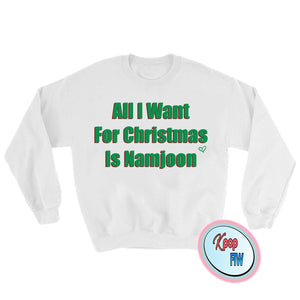 BTS All I want for Christmas is NAMJOON / Rm BTS Kpop Crewneck Sweatshirt Bts Christmas Gift Black Friday/ christmas gift - Kpop FTW