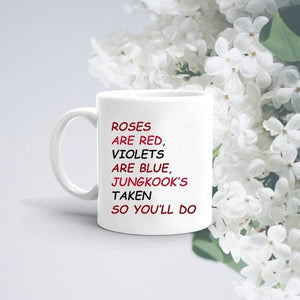 BTS Valentines Gift JUNGKOOK MUG/Roses are Red/Valentine's Day/Gift for Boyfriend/Gift for Girlfriend/Funny Gift / Funny Present - Kpop FTW