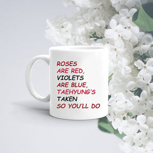 BTS Valentines Gift TAEHYUNG MUG/Roses are Red/Valentine's Day/Gift for Boyfriend/Gift for Girlfriend/Funny Gift / Funny Present - Kpop FTW