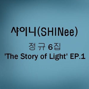[SHINEE] 6TH ALBUM - THE STORY OF LIGHT EP.1