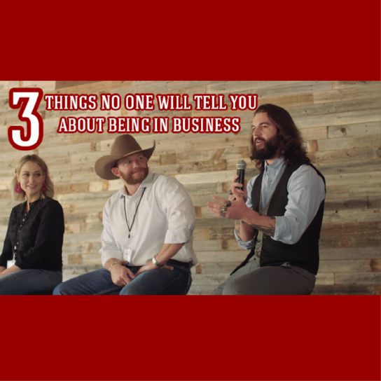 3 Things No One Will Tell You About Being In Business