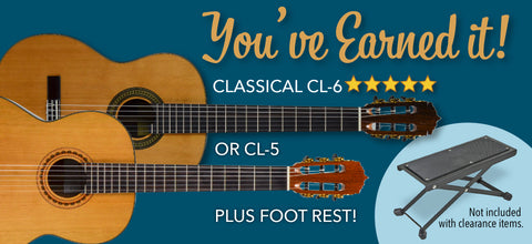 Buy a CL-5, CL-5P, or CL-6 Classical Guitar and get a Foot Rest included, Free.