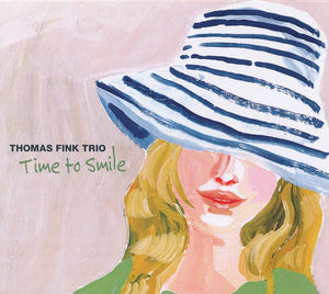 TIME TO SMILE - THOMAS FINK TRIO