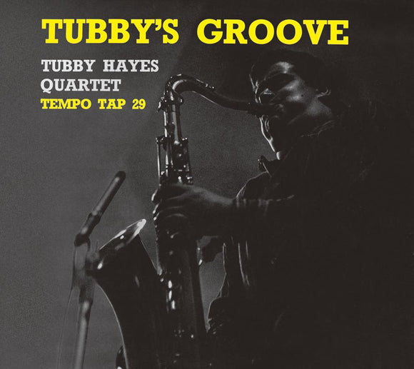 TUBBY'S GROOVE - TUBBY HAYES QUARTET