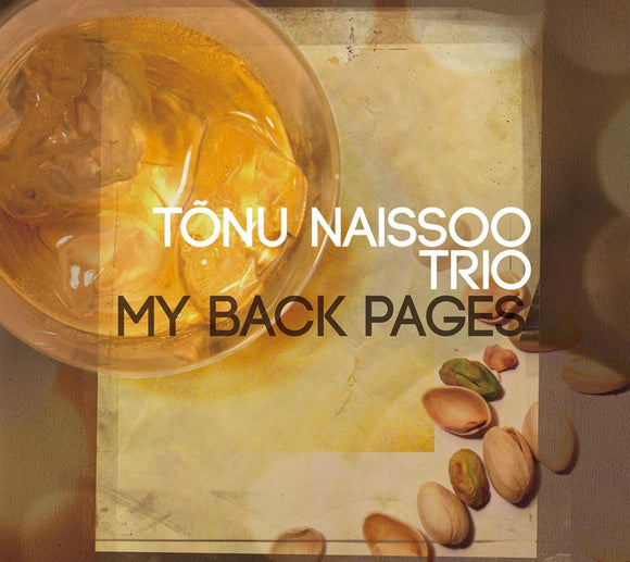 MY BACK PAGES - TONU NAISSOO TRIO